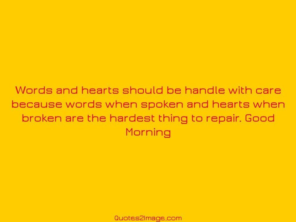 Words and hearts should be handle