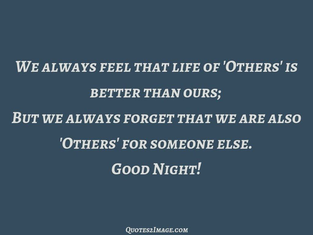 We always feel that life