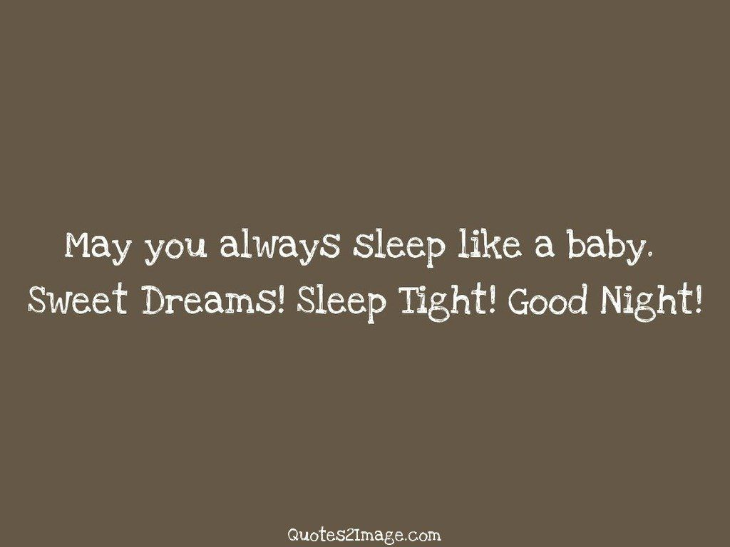 May you always sleep like a baby