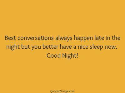 goodnightquotebestconversationsalways