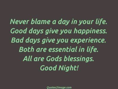 good-night-quote-blame-day-life