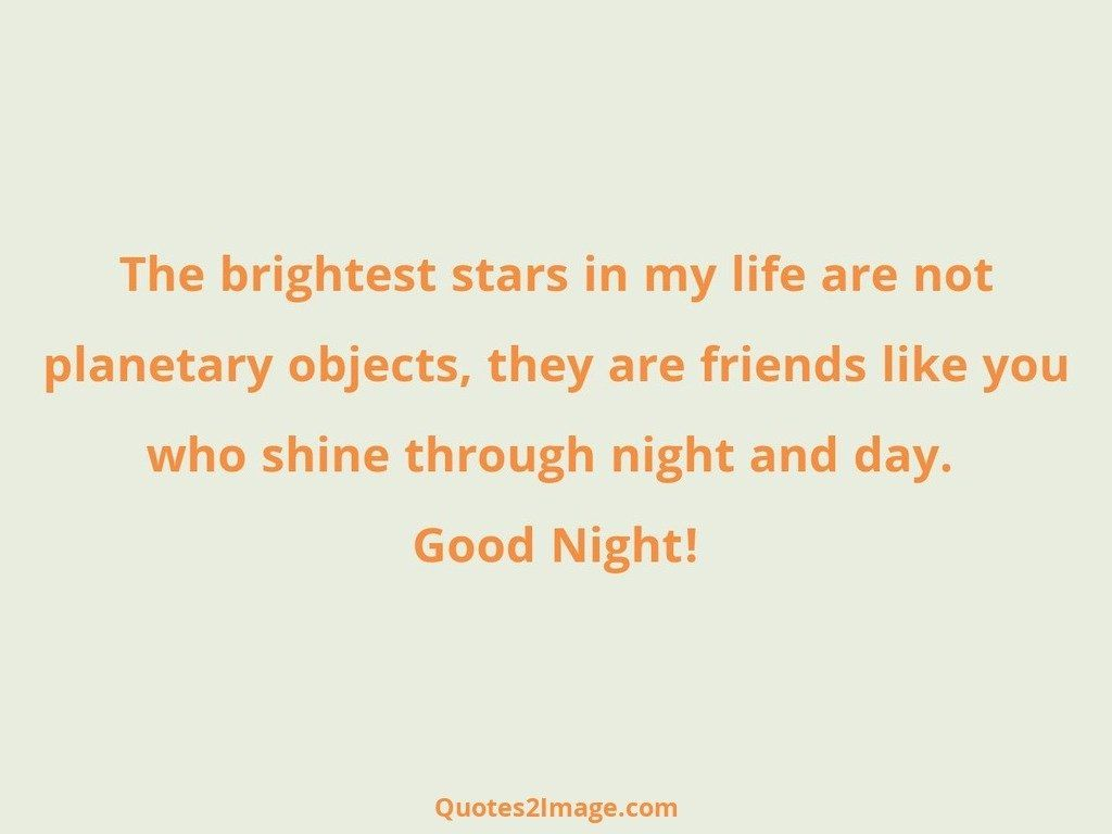 good-night-quote-brightest-stars-life