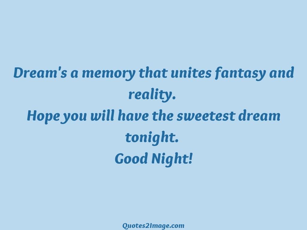 Dream's a memory that unites