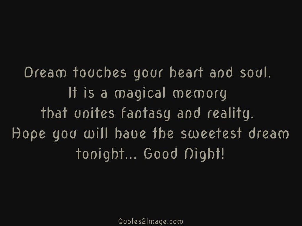Dream touches your heart