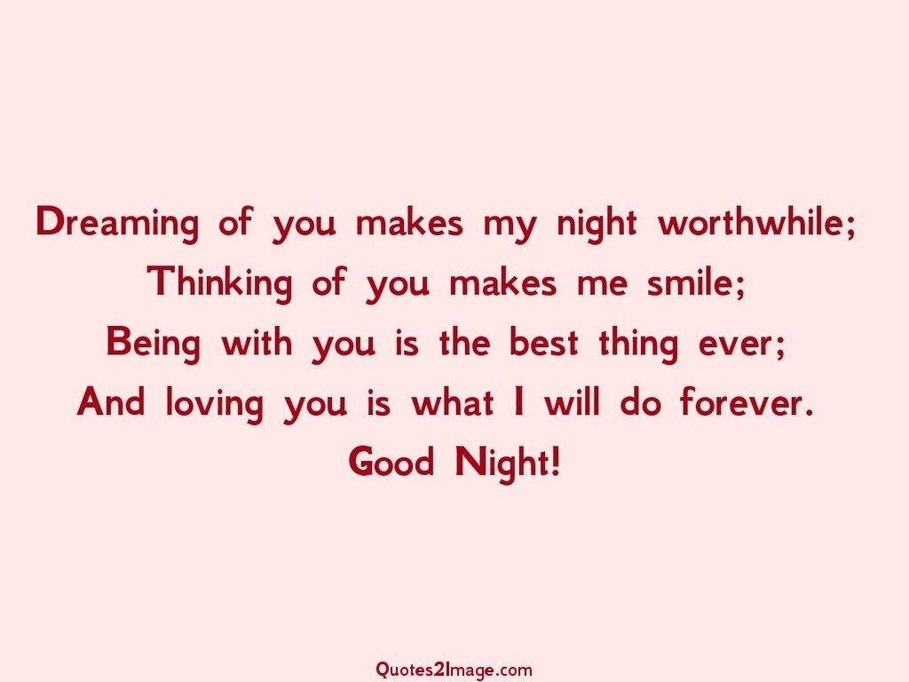 Dreaming of you makes my night - Good Night - Quotes 2 Image