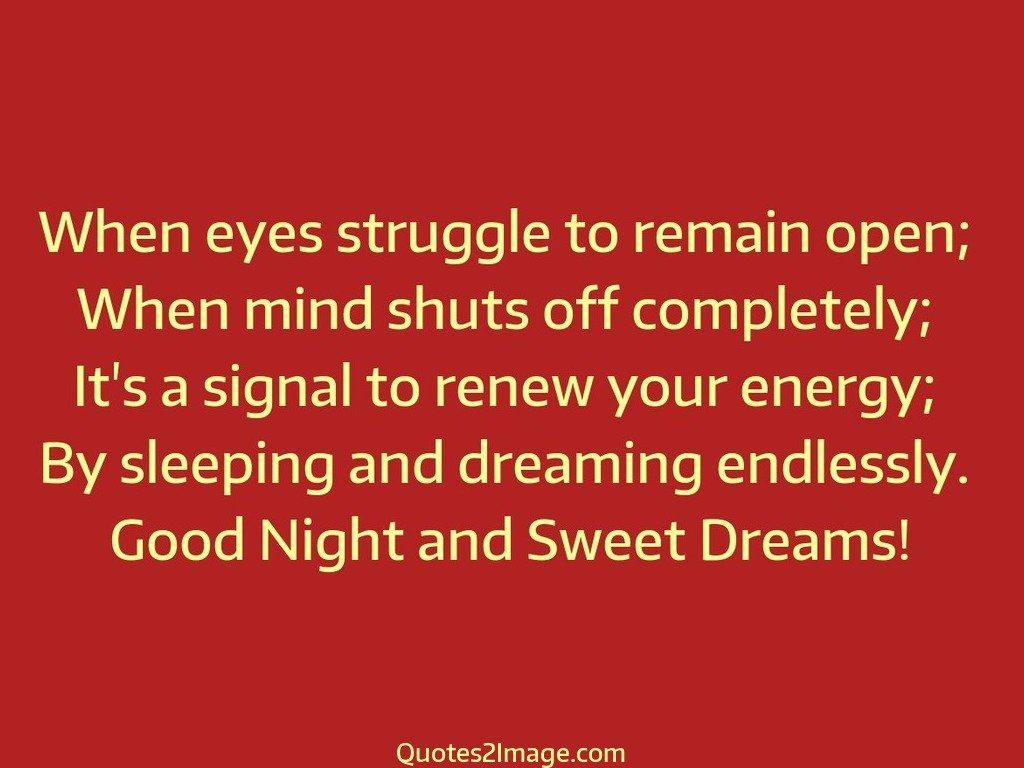 Good Energy Quotes When Eyes Struggle To Remain  Good Night  Quotes 2 Image