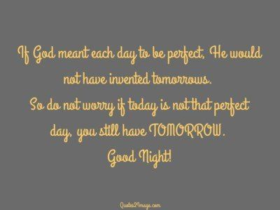 goodnightquotegodmeantday