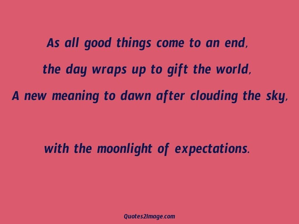 As all good things come - Good Night - Quotes 2 Image