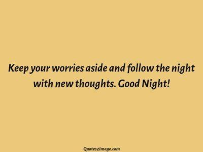 good-night-quote-keep-worries-follow