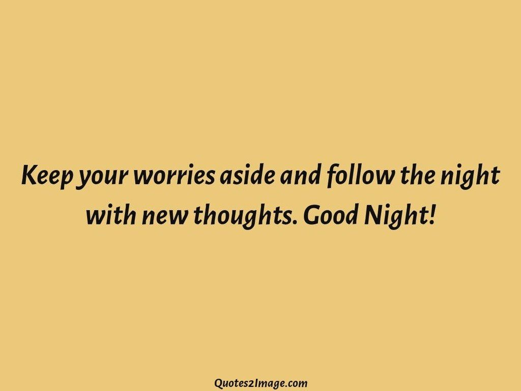 Keep your worries aside and follow