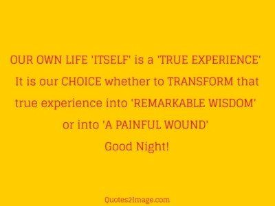 good-night-quote-life-true-experience