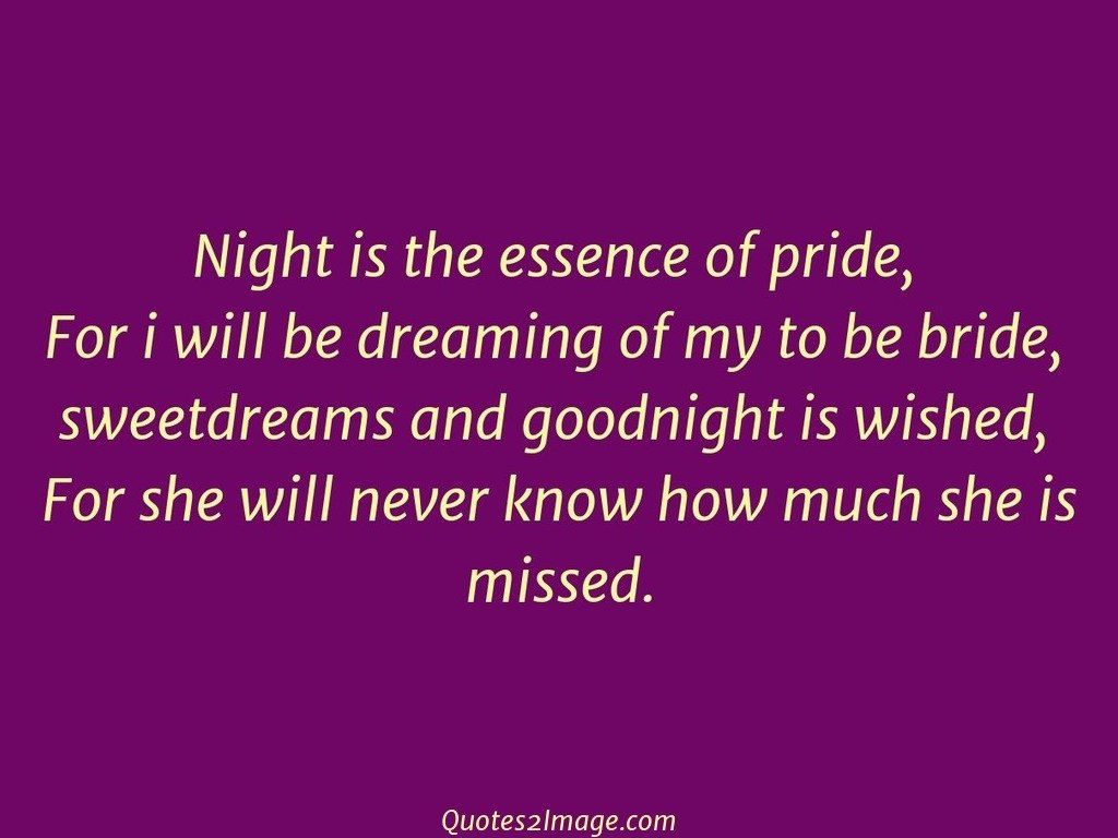 Night is the essence of pride