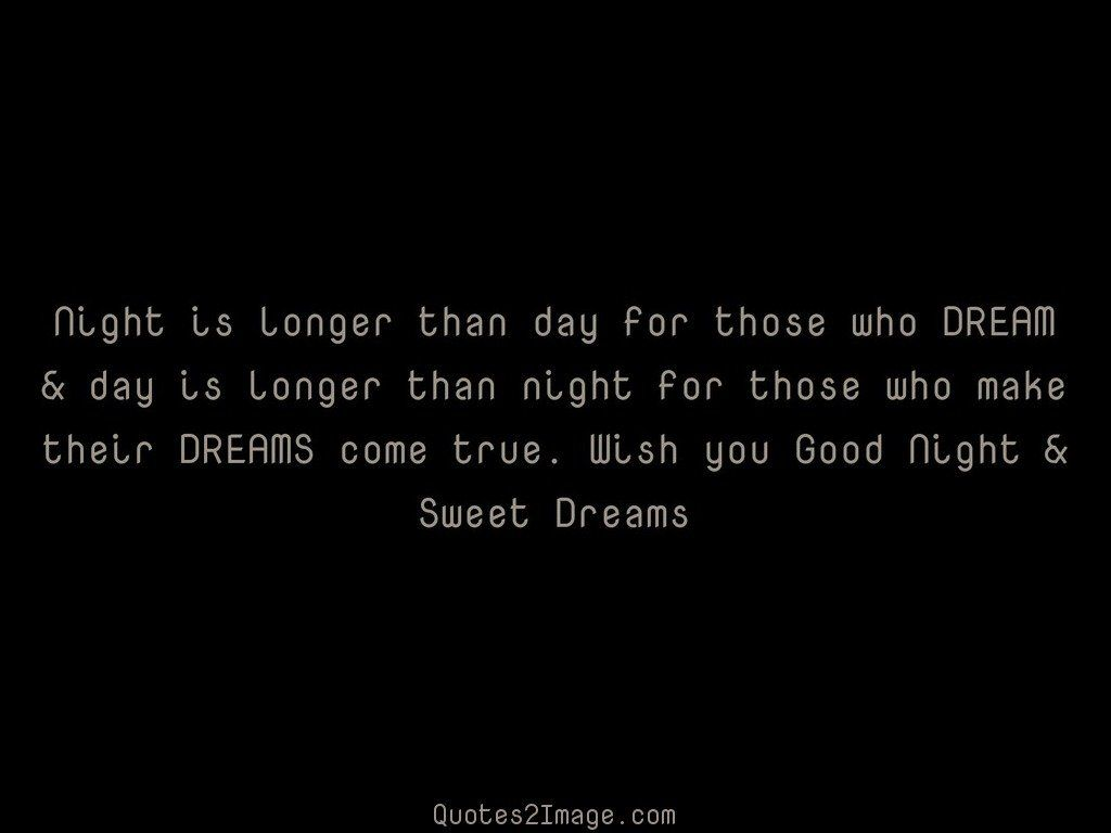 Night is longer than day
