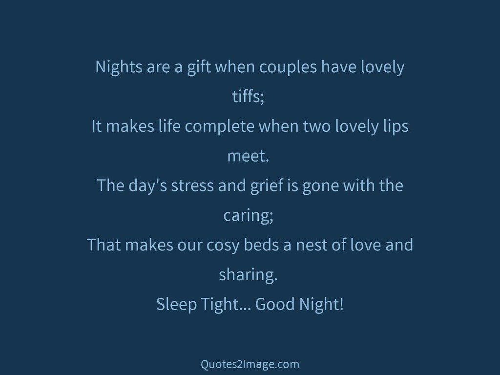 Nights are a gift when couples