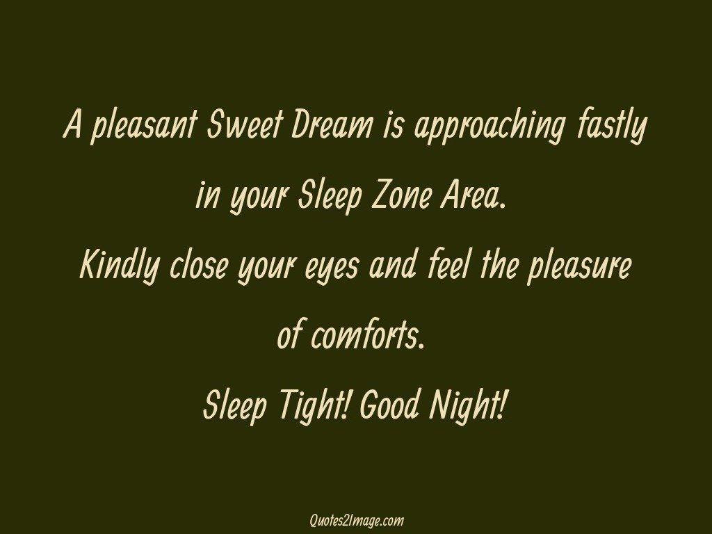 A pleasant Sweet Dream