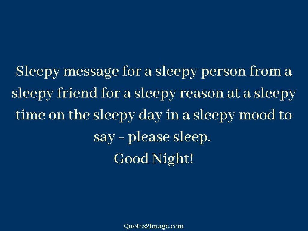 Sleepy message for a sleepy person