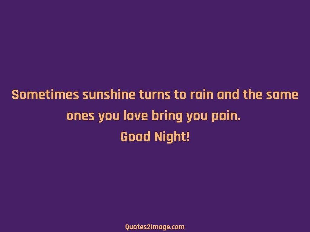 goodnightquotesometimessunshineturns