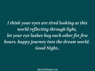 good-night-quote-think-eyes-tired