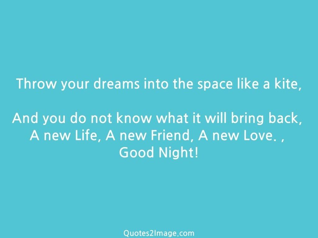 Throw your dreams into the space