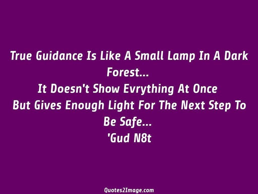 True Guidance Is Like A Small