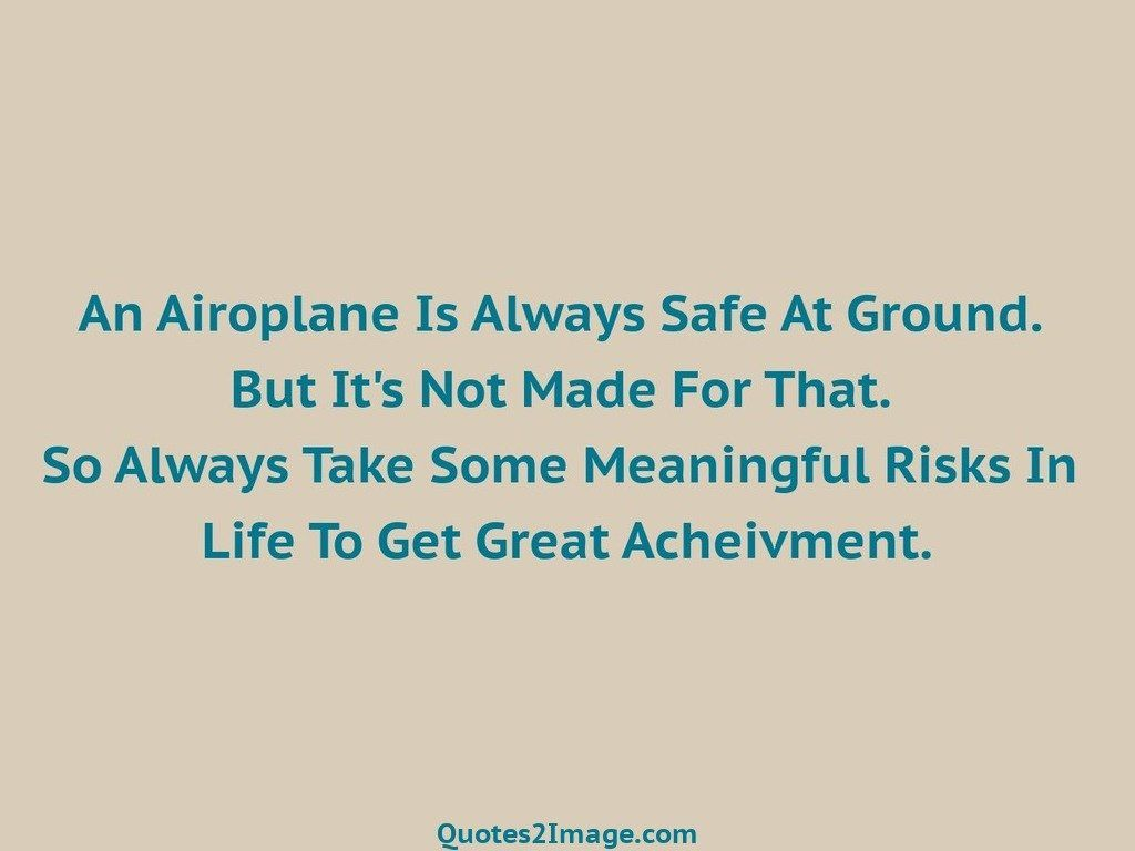 An Airoplane Is Always Safe