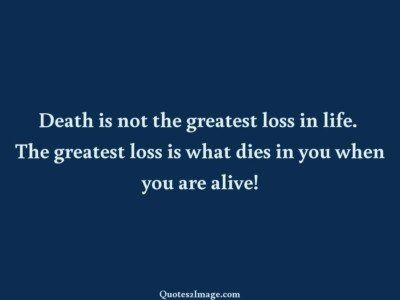 inspirational-quote-death-greatest-loss