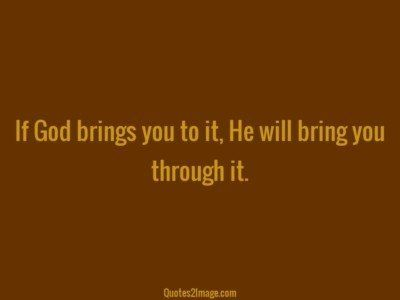 inspirational-quote-god-brings-bring