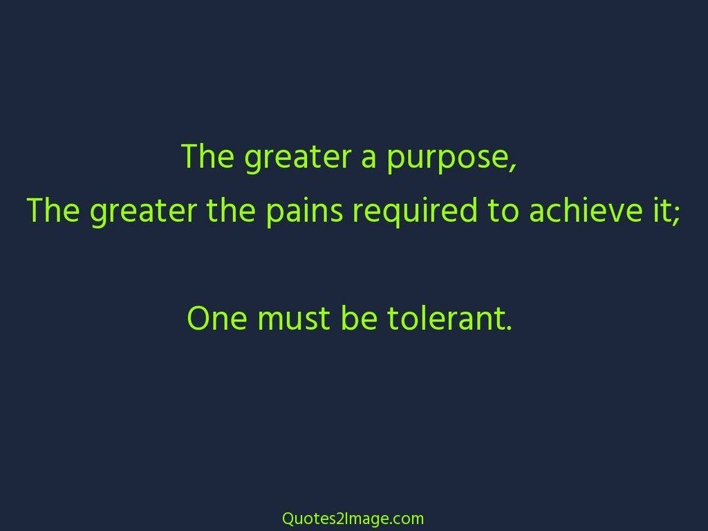 The greater a purpose