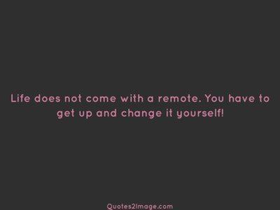 inspirational-quote-life-come-remote