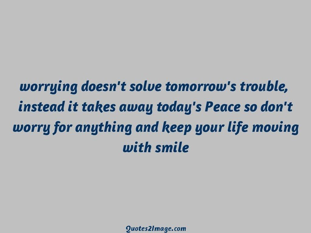 Moving Away Quotes Smile And Keep Moving Quote  Inspiring Quotes And Words In Life