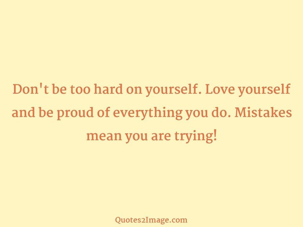 Mistakes mean you are trying
