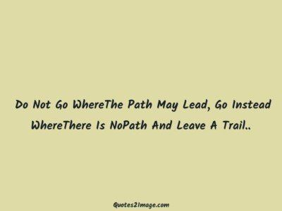 inspirationalquotenopathleavetrail