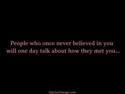 inspirational-quote-people-once-believed