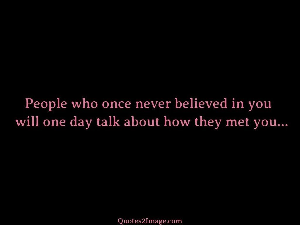 People who once never believed