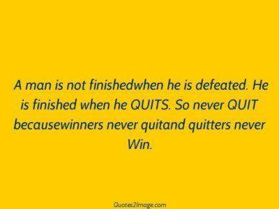 inspirationalquotequitandquitterswin