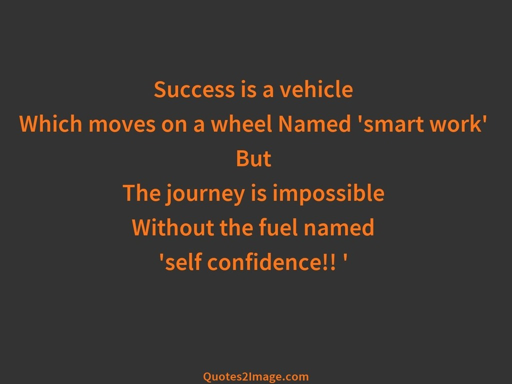 Self confidence '