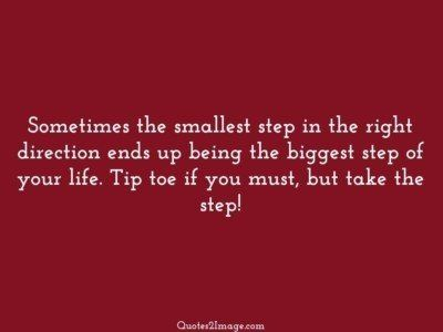 inspirational-quote-sometimes-smallest-step