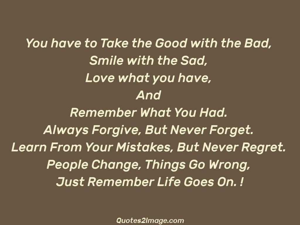 You have to Take the Good
