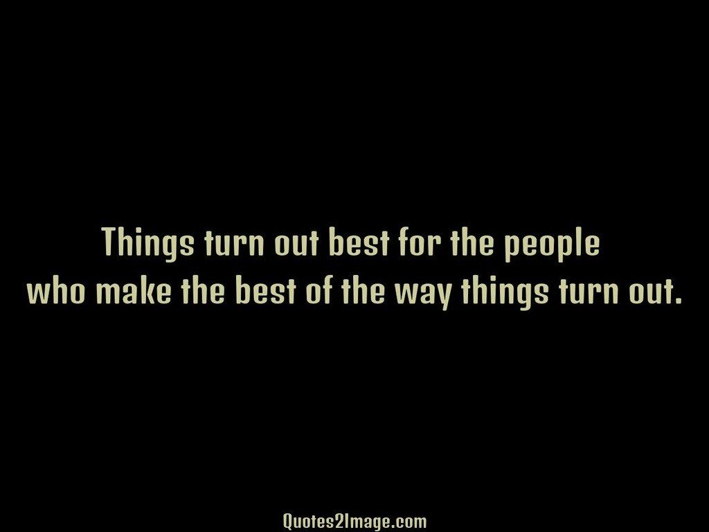 inspirational-quote-things-turn-best
