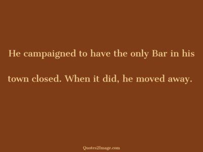 insult-quote-campaigned-bar-town