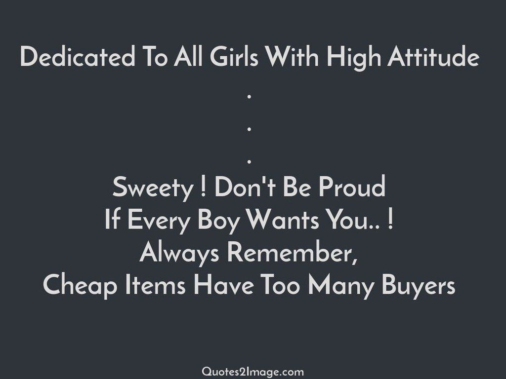 insult-quote-dedicated-girls-high