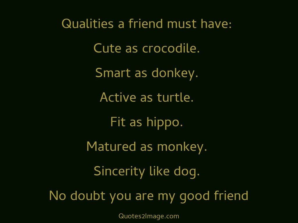 qualities of a good friend for
