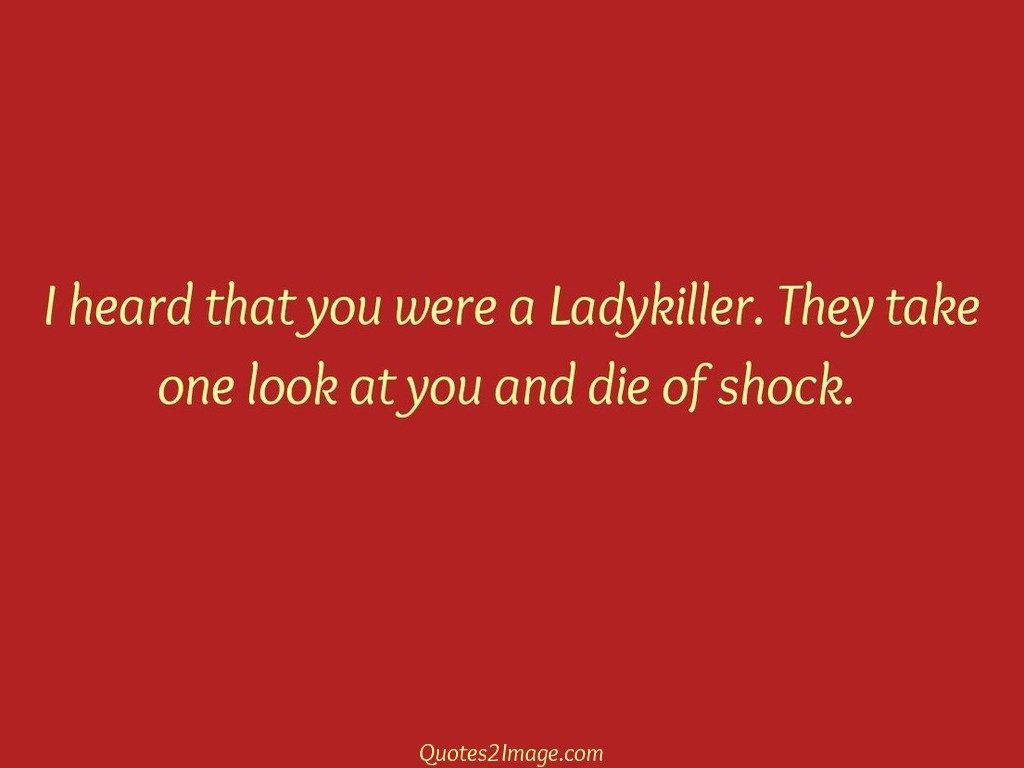 insult-quote-heard-ladykiller