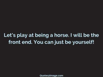 insult-quote-lets-play-horse