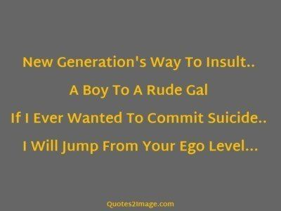 insult-quote-new-generations-way