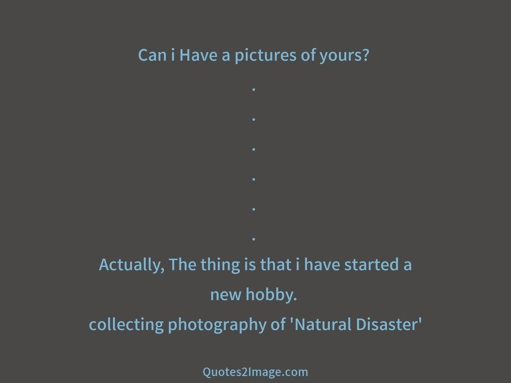 Photography of 'Natural Disaster'