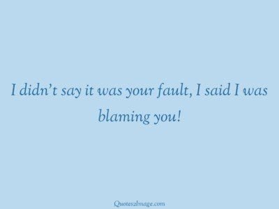 insult-quote-said-blaming