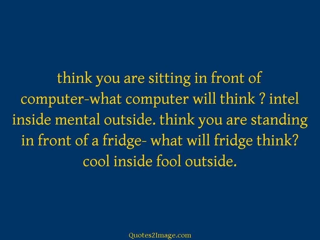 Think you are sitting