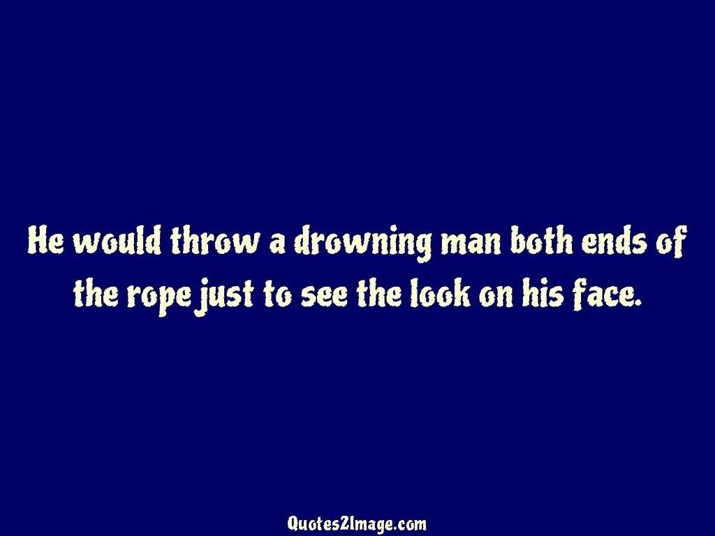 insult-quote-throw-drowning-man