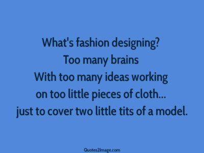 interesting-quote-whats-fashion-designing
